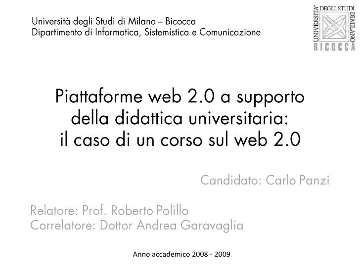 Università degli Studi di Milano – Bicocca<br />Dipartimento di Informatica, Sistemistica e Comunicazione<br />Piattaforme...