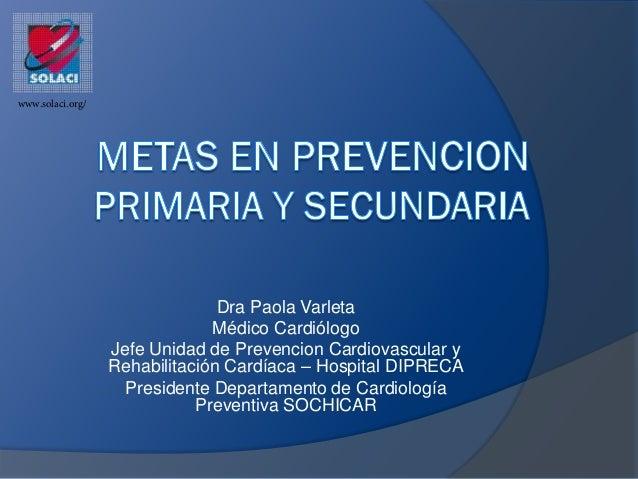www.solaci.org/                                Dra Paola Varleta                               Médico Cardiólogo          ...