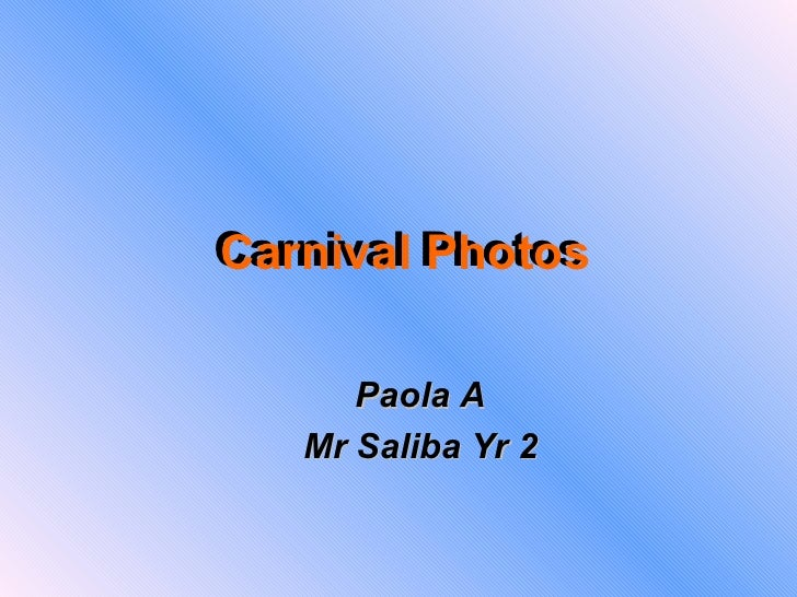 Paolaa carnival photos grp1