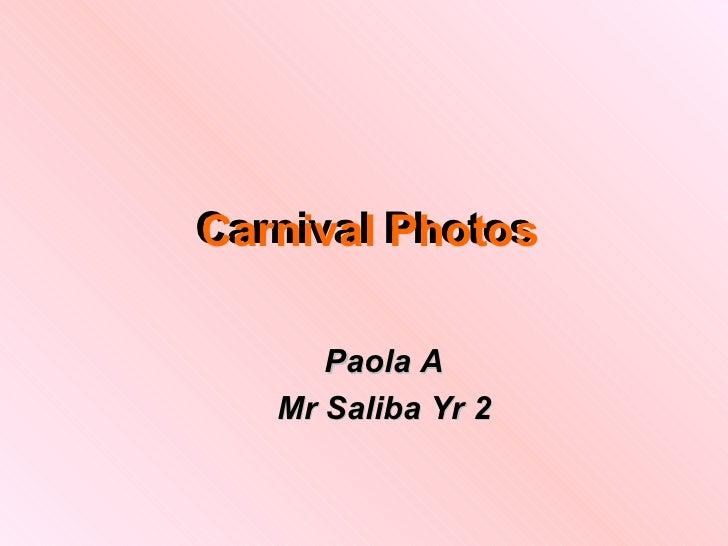Paolaa carnival photos grp3