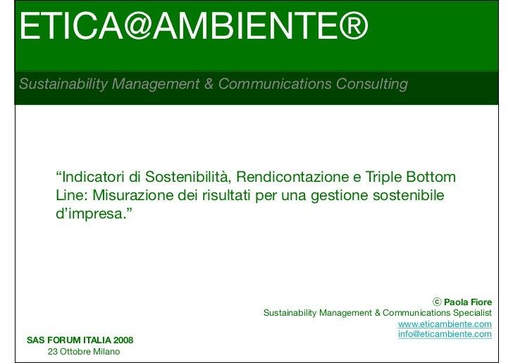 """ETICA@AMBIENTE®Sustainability Management & Communications Consulting      """"Indicatori di Sostenibilità, Rendicontazione e ..."""