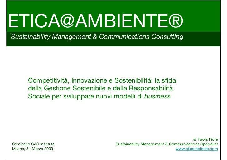 ETICA@AMBIENTE®Sustainability Management & Communications Consulting        Competitività, Innovazione e Sostenibilità: la...