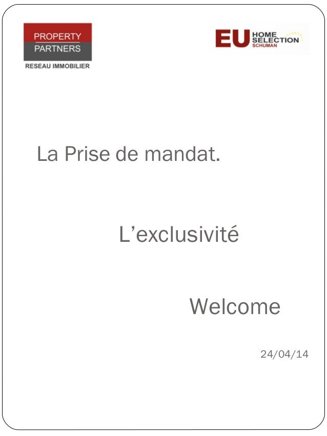 La Prise de mandat. L'exclusivité 24/04/14 Welcome