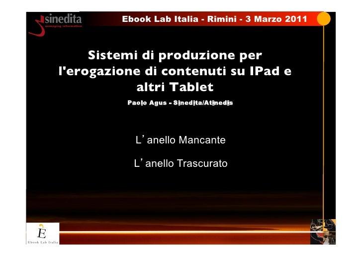 Ebook Lab Italia  Rimini - 3 Marzo 2011                           -     Sistemi di produzione perlerogazione di contenuti...