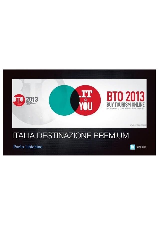 ITALIA DESTINAZIONE PREMIUM Paolo Iabichino  @IABICUS