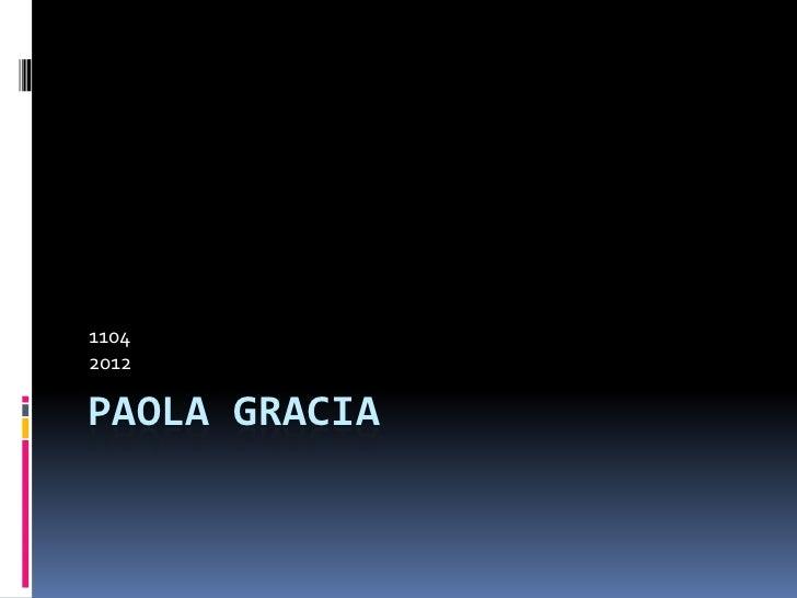 11042012PAOLA GRACIA