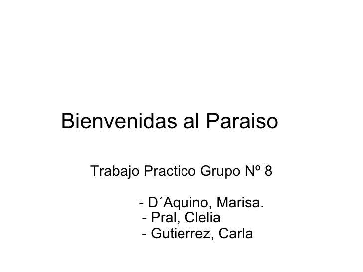 Pao T08 Bienvenidas Al Paraiso