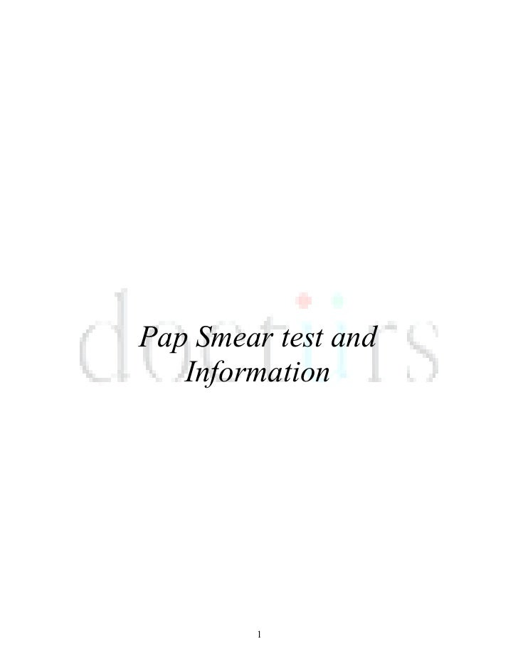 Pap Smear test and   Information        1