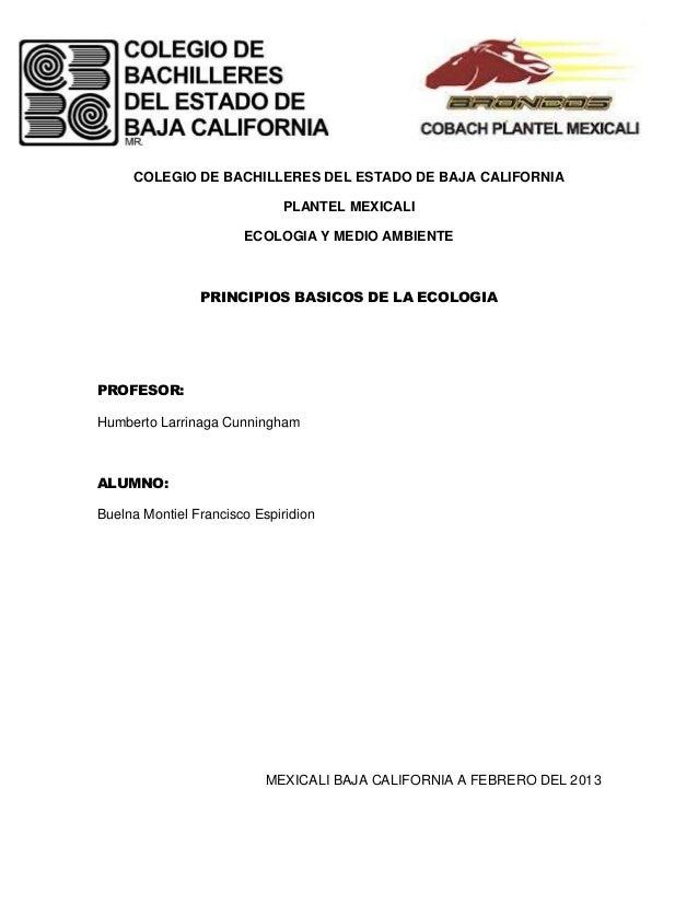 COLEGIO DE BACHILLERES DEL ESTADO DE BAJA CALIFORNIA                             PLANTEL MEXICALI                       EC...