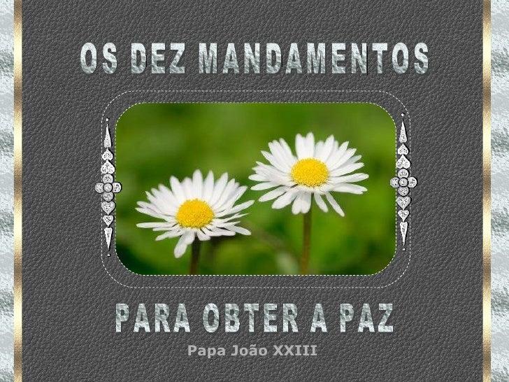 Papa JoãO Xxiii Os X Mandamentos Para Obter A Paz