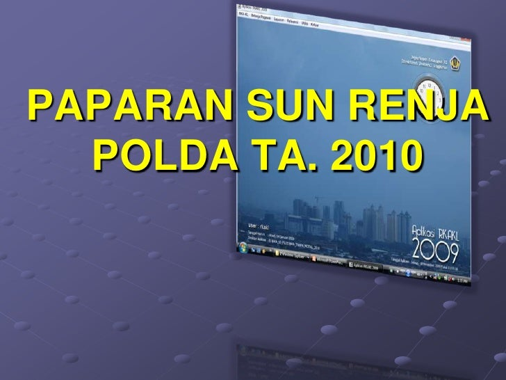 PAPARAN SUN RENJA   POLDA TA. 2010