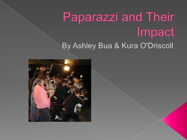 Paparazzi and their impact