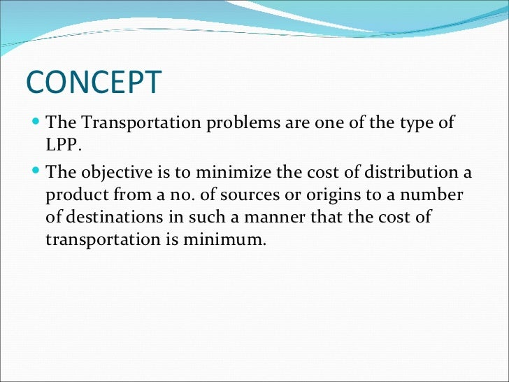 study on transportation problem to the Academiaedu is a platform for academics to share research papers.
