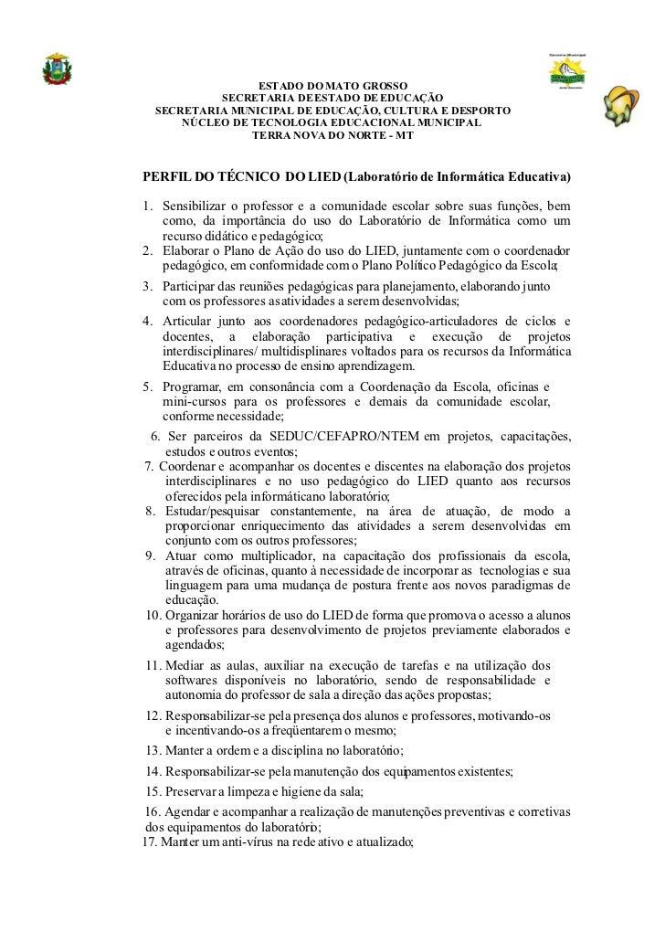 ESTADO DO MATO GROSSO            SECRETARIA DE ESTADO DE EDUCAÇÃO   SECRETARIA MUNICIPAL DE EDUCAÇÃO, CULTURA E DESPORTO  ...