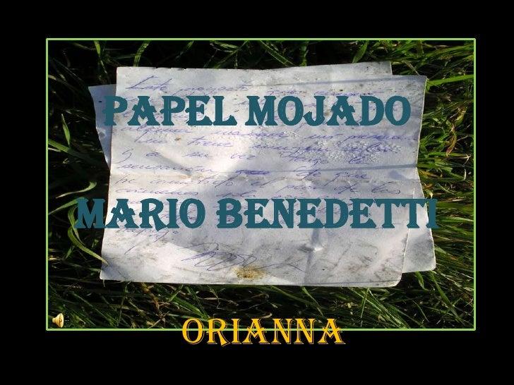 Papel mojadoMario Benedetti<br />Orianna<br />