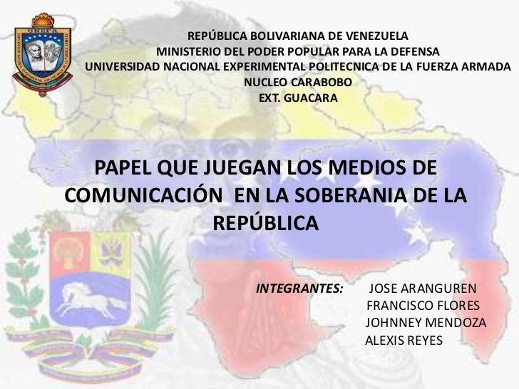 Papel que juegan los medios de comunicacion en la soberania