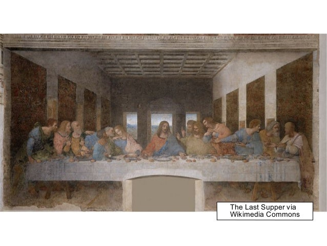 The Last Supper via Wikimedia Commons