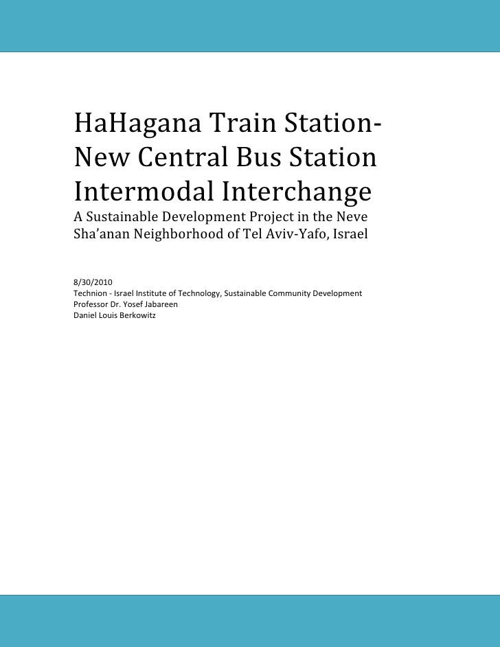 HaHagana Train Station-Tel Aviv New CBS Intermodal Interchange: A Sustainable Development Project