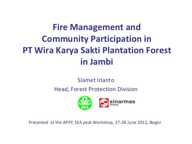 Fire Management and Community Participation Approach