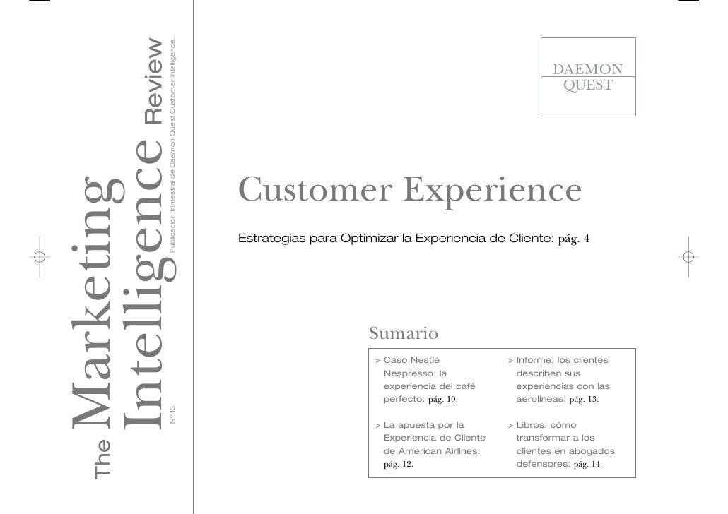 Intelligence Review                 Publicación trimestral de Daemon Quest Customer Intelligence.                         ...