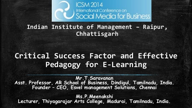 Paper187 critical success factor and effective pedagogy for e learning