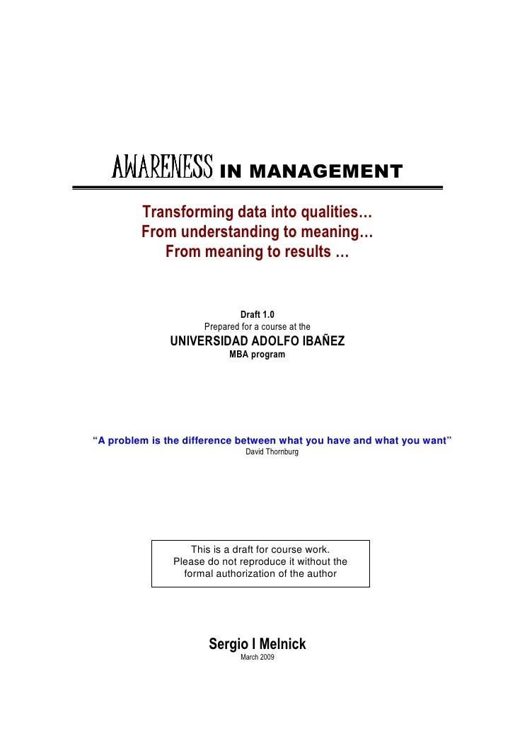 AWARENESS IN MANAGEMENT          Transforming data into qualities…          From understanding to meaning…             Fro...