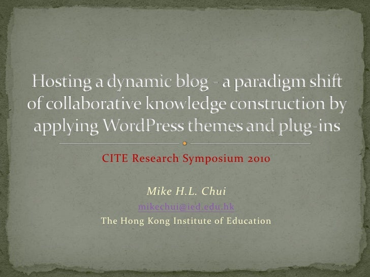 Hosting a dynamic blog - a paradigm shift of collaborative knowledge construction by applying WordPress themes and plug-ins