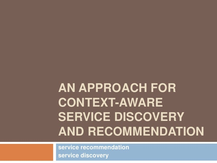 An approach for Context-aware Service Discovery and Recommendation