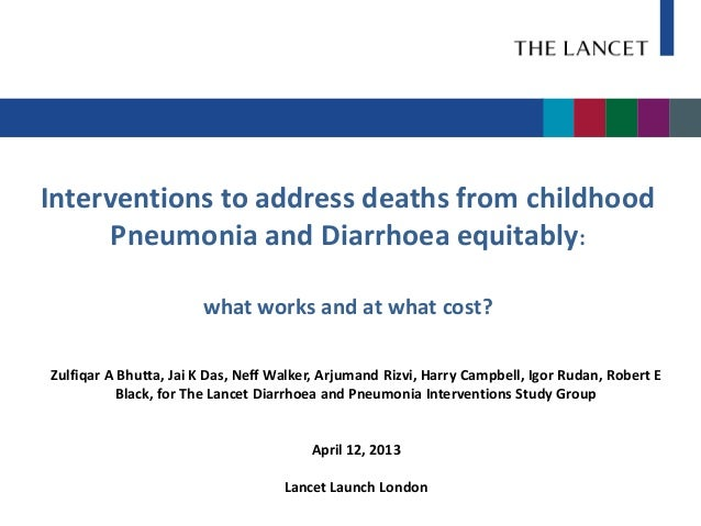 Interventions to address deaths from childhood      Pneumonia and Diarrhoea equitably:                       what works an...