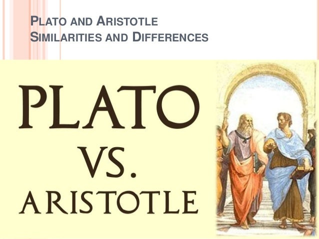 plato aristotle comparison This book fully explores for the first time an idea common to plato and aristotle,  which unites their treatments—otherwise very different—of love and friendship.