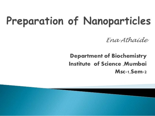 Preparation of Nanoparticles