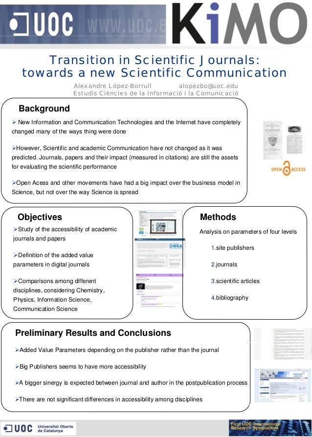 Transition in Scientific Journals: towards a new Scientific Communication Alexandre López-Borrull alopezbo@uoc.edu Estudis...
