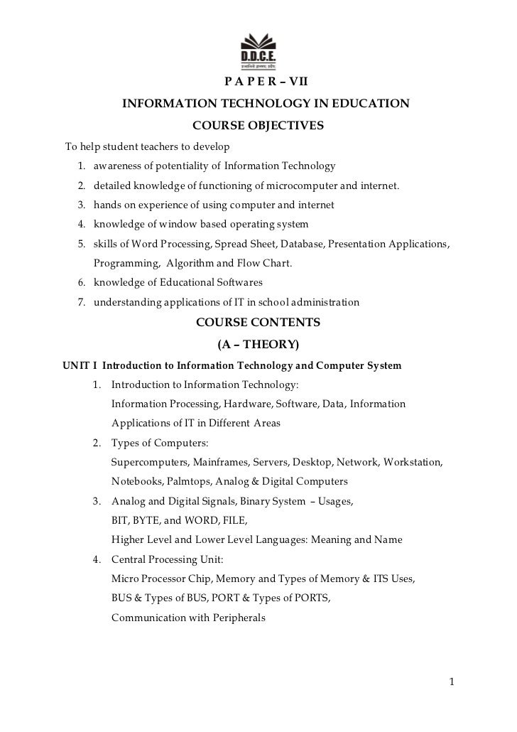P A P E R – VII            INFORMATION TECHNOLOGY IN EDUCATION                           COURSE OBJECTIVESTo help student ...