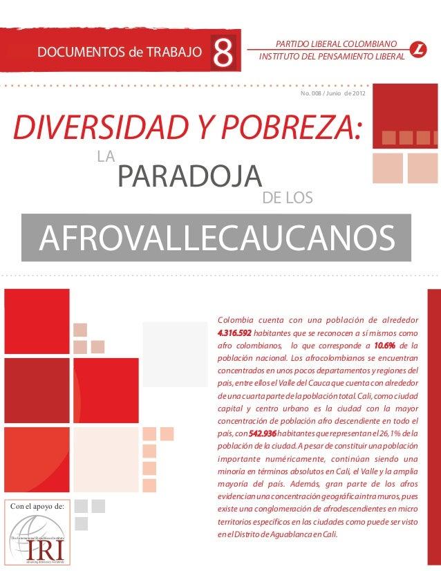 DOCUMENTOS de TRABAJO                                                   8               PARTIDO LIBERAL COLOMBIANO        ...