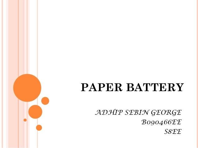 PAPER BATTERY ADHIP SEBIN GEORGE           B090466EE                S8EE