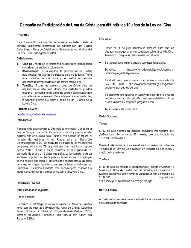 Campaña de Participación de Urna de Cristal para difundir los 10 años de la Ley del Cine RESUMEN Este documento describe l...