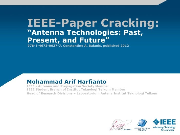 """IEEE-Paper Cracking:""""Antenna Technologies: Past,Present, and Future""""978-1-4673-0037-7, Constantine A. Balanis, published 2..."""