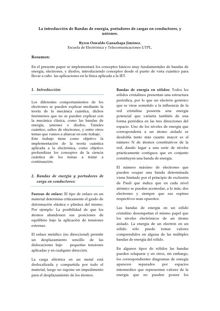 La introducción de Bandas de energía, portadores de cargas en conductores, y uniones.<br />Byron Oswaldo Ganazhapa Jiménez...
