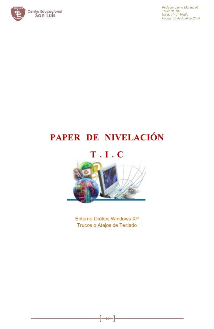 Profesor Jaime Montiel N.                                   Taller de TIC                                   Nivel: 1°- 4° ...