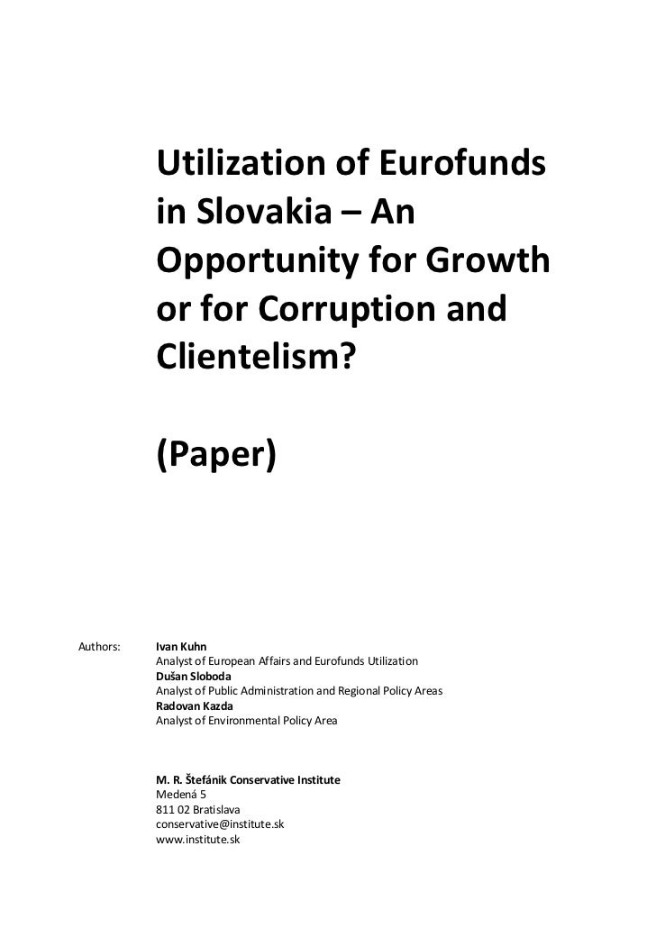 Utilization of Eurofunds           in Slovakia – An           Opportunity for Growth           or for Corruption and      ...