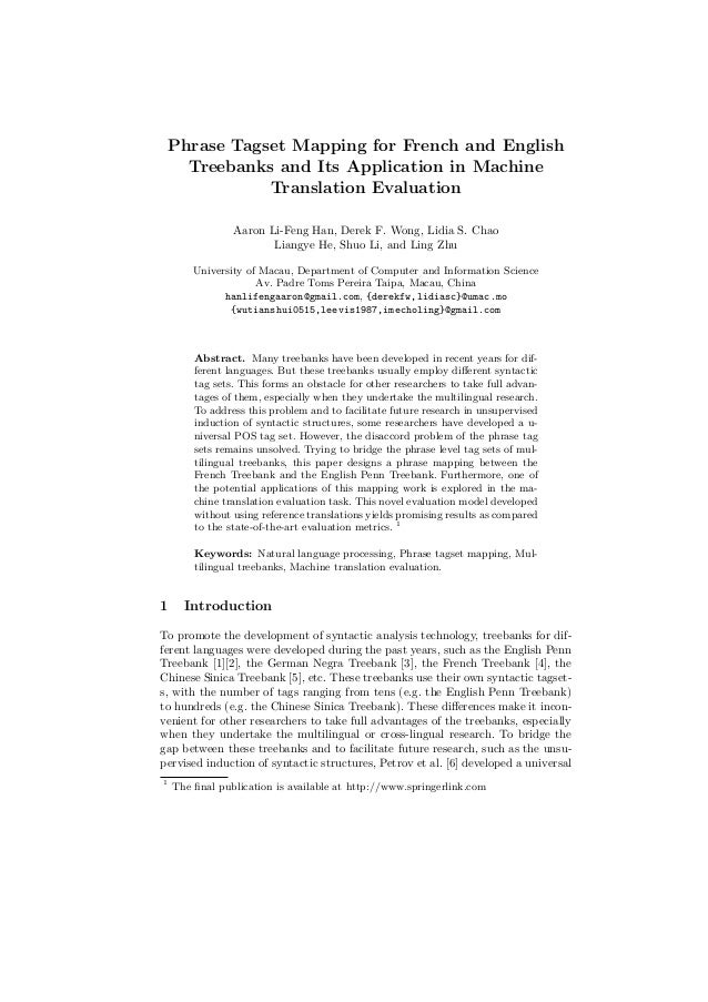 Phrase Tagset Mapping for French and English Treebanks and Its Application in Machine Translation Evaluation Aaron Li-Feng...