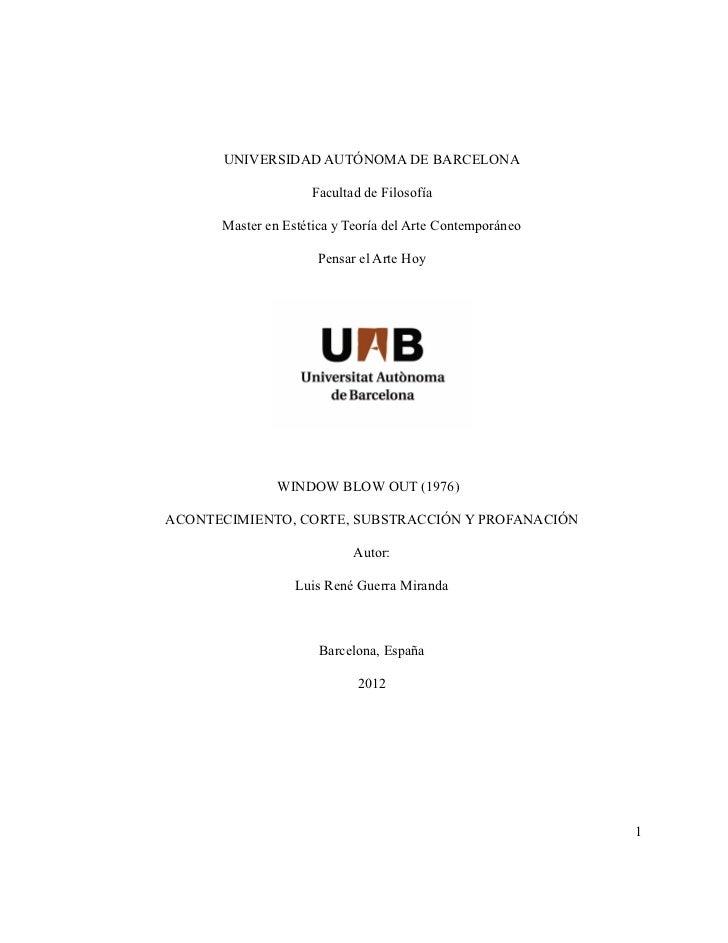 UNIVERSIDAD AUTÓNOMA DE BARCELONA                    Facultad de Filosofía      Master en Estética y Teoría del Arte Conte...