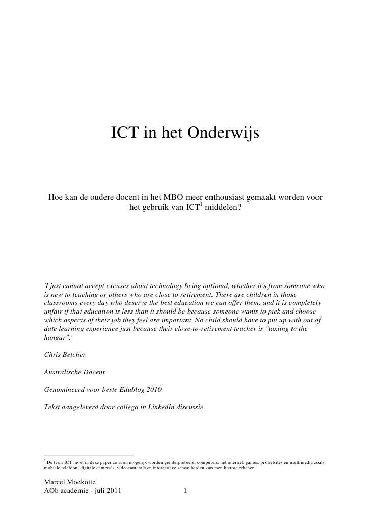 ICT in het Onderwijs    Hoe kan de oudere docent in het MBO meer enthousiast gemaakt worden voor                         h...