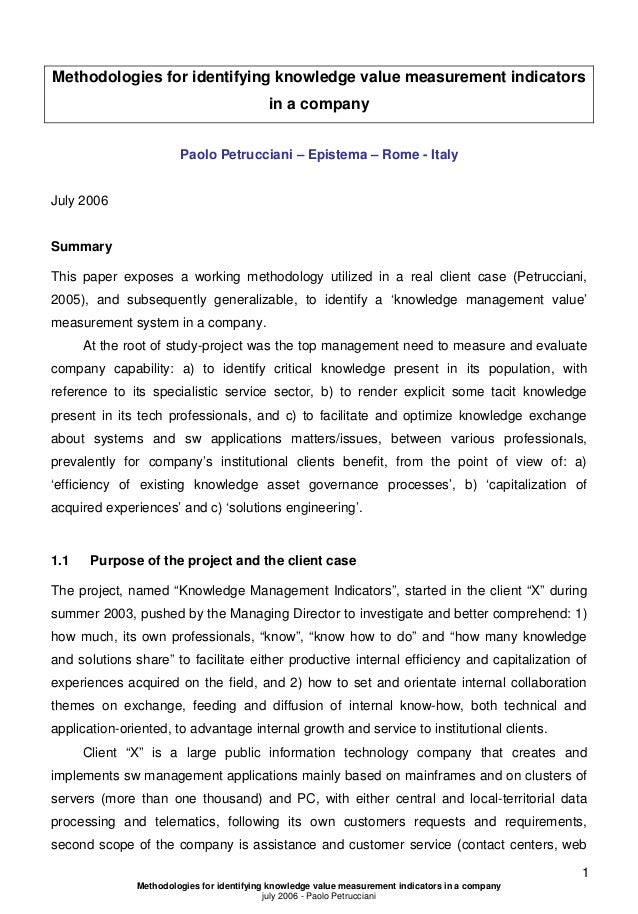 Methodologies for identifying knowledge value measurement indicators in a company Paolo Petrucciani – Epistema – Rome - It...