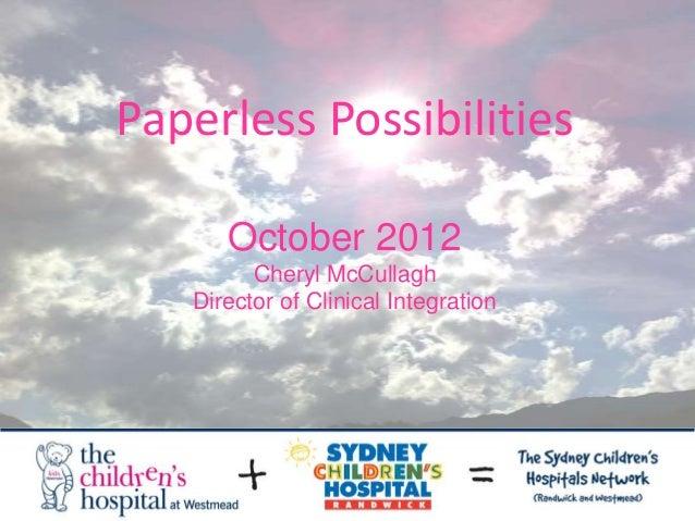 Cheryl McCullough - Technology & innovation: Is a paperless hospital a realistic goal?