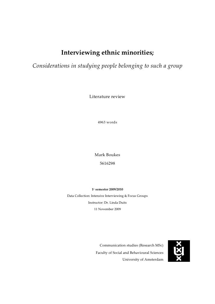 Interviewing ethnic minorities;<br />Considerations in studying people belonging to such a group<br />Literature review<br...
