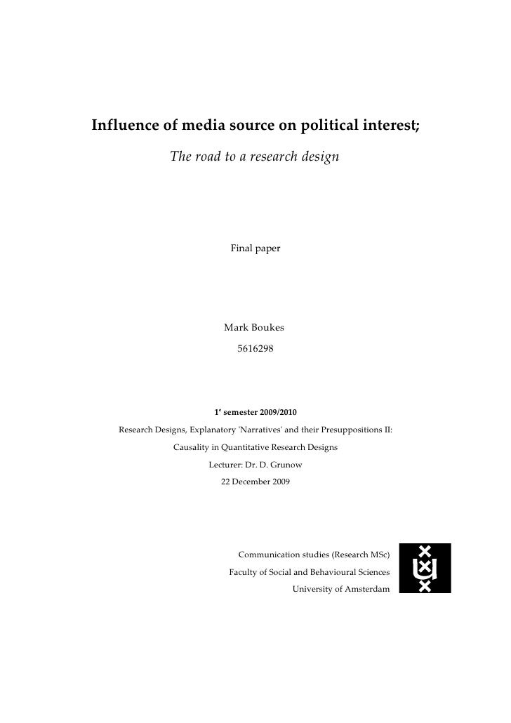 Influence of media source on political interest;                 The road to a research design                            ...