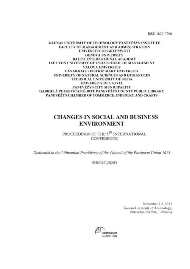 7-8 November, 2013 The 5th International Conference KTU Panevėžys Institute  CHANGES IN SOCIAL AND BUSINESS ENVIRONMENT CI...