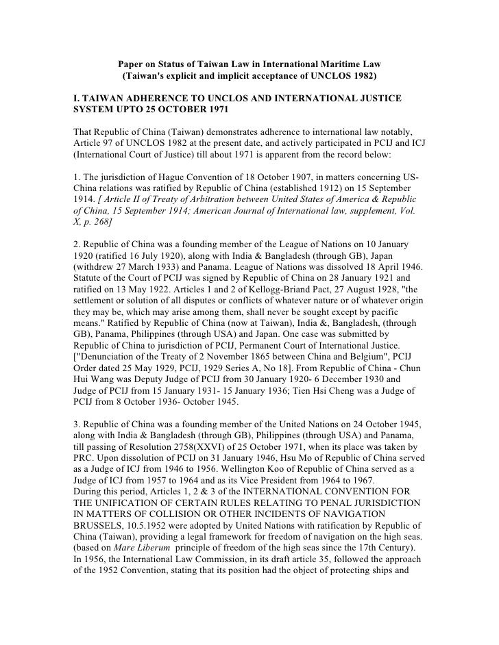 Paper on Status of Taiwan Law in International Maritime Law             (Taiwan's explicit and implicit acceptance of UNCL...