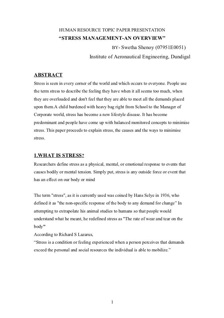 stress management proposal essays Free essay: proposal the following is an outline for the proposal the researcher designed for implementation at work a stress management proposal name of.